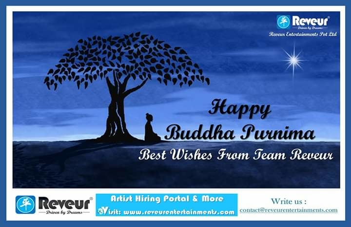 Happy Buddha Purnima  Best Wishes From Team Reveur   #Reveur #ReveurCasting #ReveurEntertainments #ReveurCelebrityManagement #RakeshHankareOfficial #HappyBuddhaPurnima #BuddhaPurnima