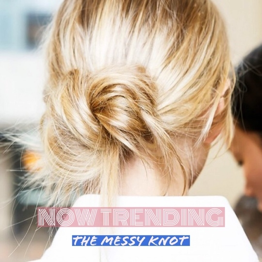 NOW TRENDING : The Messy Knot