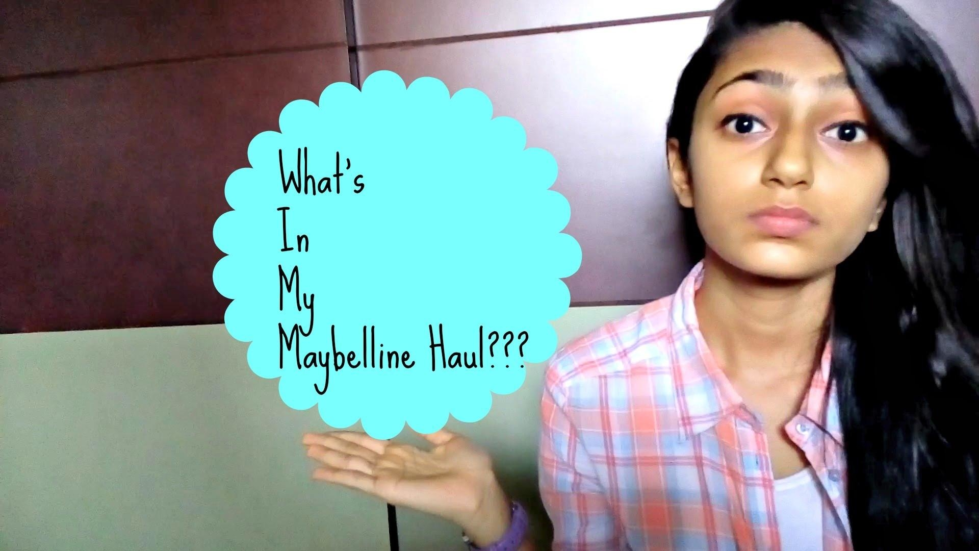 What's in my Maybelline Haul?? | Shraddha Vora