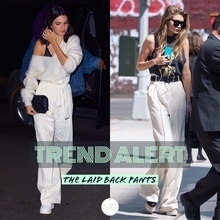 #TRENDALERT : The Laid Back Pants