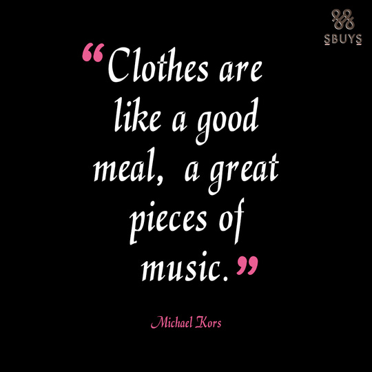 Fashion Quote to swear by