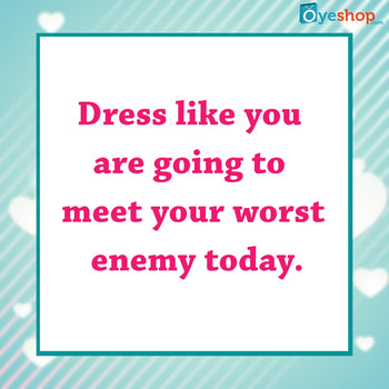 Morning Quote #Oyeshop #shopping #fashion #accessorieslove #buynow #shoppingonline #soroposo #ropo-love #roposodaily #roposo #fashionista #beauty #beautifulthings