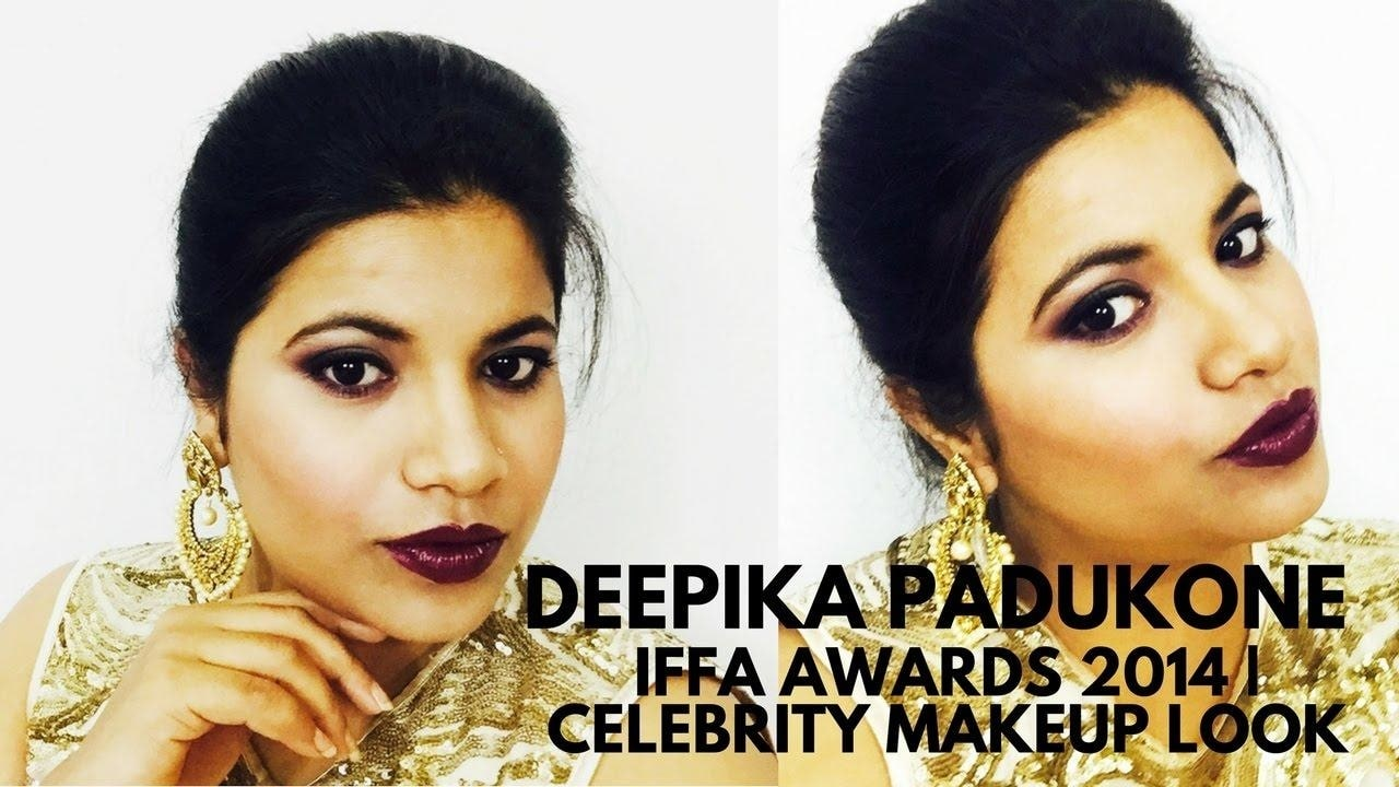 Deepika Padukone Iffa awards 2014 | Celebrity Makeup Look E-1 #celebritymakeup