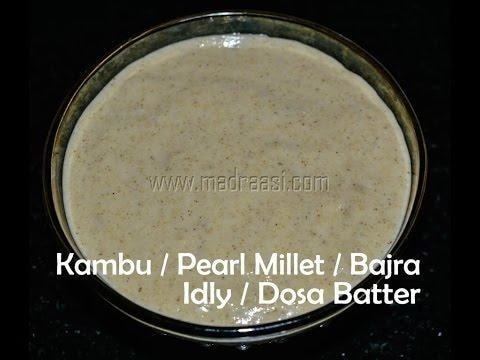 Kambu / Bajra / Pearl Millet Idly/ Dosa Batter - Healthy Breakfast recipes | Madraasi  Text Recipe - https://goo.gl/dbVIJk  Kambu is known as Pearl Millet in English and Bajra in Hindi. Kambu is one among the traditional diet from our ancestors. Actually, kambu is commonly used consumed during summers as they are a good source of natural coolant to the body, so most of the houses would have kambu porridge for their lunch in south India. Kambu Koozh or Pearl Millet Porridge is one among the most important dish found in all tamil houses during summer. Also you can make Kambu Laddu or Pearl Millet Ladoo which would be liked by kids. But you can also consume kambu koozh or rice during winter or rainy days with dry fish curry or tangy brinjal curry as side dish.   #madraasi #immadraasi #food #foodblogger #roposodaily #roposoblogger #foodblogger #Indianblogger #tamil #millet #milletrecipe #idlydosabatter #pearlmillet #pearlmilletrecipe #bajra #bajrarecipe #kambu #kamburecipe #follow #likes #blogger #idlydosabatter
