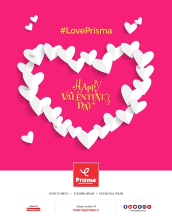 With Love, Brand Prisma! #HappyValentinesDay #BrandPrisma #LovePrisma #ValentinesDay #VDay Prisma - A premium brand, catering to Mens and Ladies Sport wear, Leisure wear & Essential wear clothing. #Prisma #SportWear #LeisureWear #EssentialWear #ComfortWear #Leggings #Jeggings #Capri #LoungeWear #LoungeWearCapri #Camisole #TrackPant #Tshirt #PoloShirt #Bermuda #Fashion #MensFashion #WomensFashion #MyPrisma #PrismaOnline #PrismaRetail #BrandPrisma #HappinessDesigned #HappyShopping at Prisma, we design happiness . . . for you.