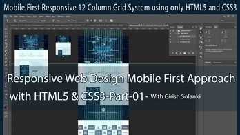 Responsive Web Design Mobile First Approach with HTML5 & CSS3-Part-01-Girish Solanki