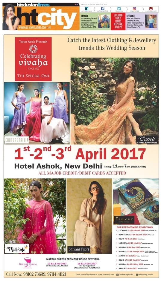 Celebrating Vivaha Featured in Hindustan Times for its Upcoming Grand #WEDDINGEXHIBITION.  Catch the Latest trends in #CLOTHING and #JEWELLERY from the finest designers of #FASHION industry like Couture Trivia, #CASSELS, Maskali, Shivani Tijori, #AAMOUR and many others.  Take your brand to the next Level. Participate in Asia's Most Luxurious Wedding Exhibition. Direct Buyers - Real Sales.  For Queries Visit: www.vivahaexb.com/upcoming-wedding-exhibition-in-delhi/ or Contact @ 09811923456  #HindustanTimes #Clothes #Jewelry #DiamondJewellery #GoldJewellery #Bridal #Exhibition #BridalDresses #WeddingExpo #DesignerJewellery #DesingerDresses #WeddingDresses