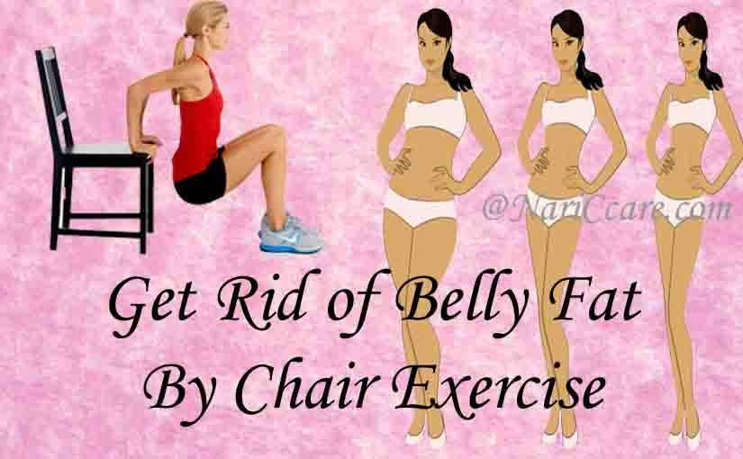 Get rid of belly fat by chair exercise  in hindi - http://nariccare.com/25-march-get-rid-of-belly-fat-by-chair-exercise-in-hindi/