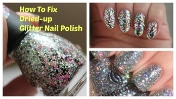 Quick & Easy Tips & Tricks ( DIY Month)|| How To Fix Dried Up Glitter Nail Polish ||