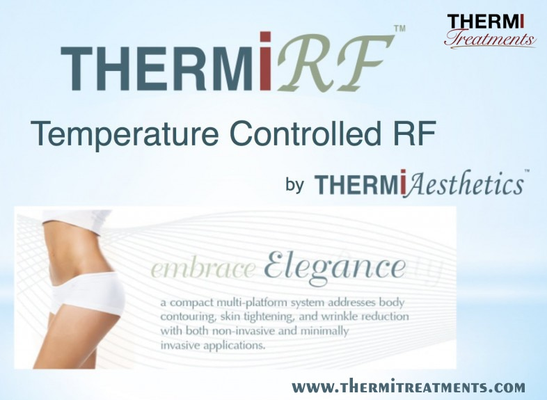 Have you been looking for an alternative to surgery but wanting something that lasts longer and takes fewer treatments than standard laser and cosmetic treatments? ThermiRF is the latest technology in tightening skin, melting fat, and reversing the effects of aging. It's the first esthetic treatment to deliver controlled thermal energy under the skin – with lasting results and in just one treatment. Learn more about ThermiRF at www.thermitreatmens.com