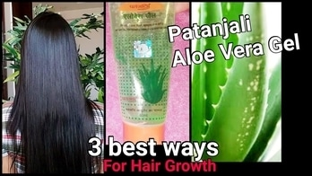 3 BEST WAYS to use PATANJALI ALOEVERA GEL for HAIR Growth/Reduce Hairloss & get smooth hair at home
