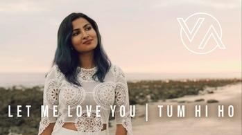 DJ Snake (ft. Justin Bieber) - Let Me Love You | Tum Hi Ho (Vidya Vox Mashup Cover) just feel the song ... I'm sure you gonna lost 😊😊😊  #justfeelit #bestmix #music