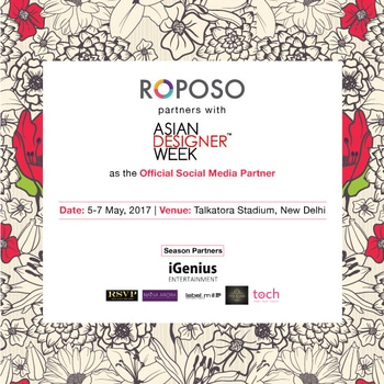 Roposo proudly associates with Asian Designer Week - Summer Edition 2017!   See you guys on 5th,6th,7th May  Catch all the fun @asiandesignerweek  #ADW2017 #asiandesignerweek  #asaindesignerweek2017 #roposodesignbox