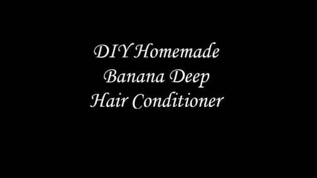 DIY Homemade Banana Deep Hair Conditioner
