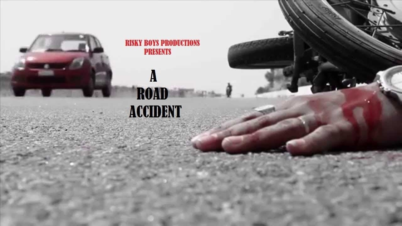 A ROAD ACCIDENT STORY IN INDIA ||SOCIAL AWARENESS SHORT FILM || RISKY BOYS PRODUCTIONS || 2017