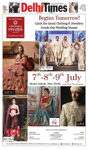 Begins Tomorrow!  Celebrating Vivaha Featured in #DelhiTimes for its Grand #WEDDINGEXHIBITION.  Catch the Latest trends in #CLOTHING and #JEWELLERY from the finest designers of #FASHION industry at Hotel The Ashok , New Delhi, India on 7th, 8th & 9th July 2017.  For Queries Visit at : http://www.vivahaexb.com/ or Contact: 09811923456  #News #Clothes #Jewelry #DiamondJewellery #GoldJewellery #Bridal #Exhibition #BridalDresses #WeddingExpo #DesignerJewellery #DesingerDresses #WeddingDresses