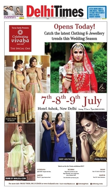 OPENS TODAY   Celebrating Vivaha Featured in #DelhiTimes for its Grand #WEDDINGEXHIBITION.  Catch the Latest trends in #CLOTHING and #JEWELLERY from the finest designers of #FASHION industry at Hotel #TheAshok, New Delhi, #India on 7th, 8th & 9th July 2017.  For Queries Visit at: www.vivahaexb.com or Contact: 09811923456  #News #Clothes #Jewelry #DiamondJewellery #GoldJewellery #Bridal #Exhibition #BridalDresses #WeddingExpo #DesignerJewellery #DesingerDresses #WeddingDresses