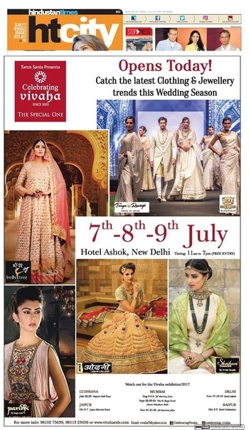 OPENS TODAY   Celebrating Vivaha Featured in Hindustan Times for its Grand #WeddingExhibition.  Catch the Latest trends in #Clothing and #Jewellery from the finest designers of #Fashion industry at Hotel The Ashok, New Delhi, #India on 7th, 8th & 9th July 2017.  For Queries Visit at: www.vivahaexb.com or Contact: 09811923456  #News #HindustanTimes #Clothes #Jewelry #DiamondJewellery #GoldJewellery #Bridal #Exhibition #BridalDresses #WeddingExpo #DesignerJewellery #DesingerDresses #WeddingDresses #CelebratingVivaha