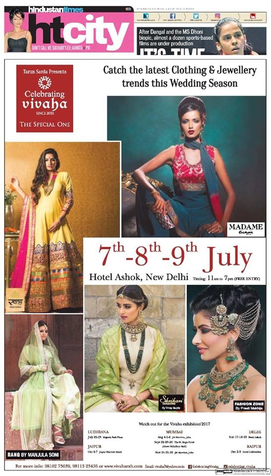 Celebrating Vivaha Featured in Hindustan Times for its Ongoing #WeddingExhibition.  Catch the Latest trends in #Clothing and #Jewellery from the finest designers of #Fashion industry at Hotel The Ashok, New Delhi, #India on 7th, 8th & 9th July 2017.  For Queries Visit at: www.vivahaexb.com or Contact: 09811923456  #News #HindustanTimes #Clothes #Jewelry #DiamondJewellery #GoldJewellery #Bridal #Exhibition #BridalDresses #WeddingExpo #DesignerJewellery #DesingerDresses #WeddingDresses #CelebratingVivaha