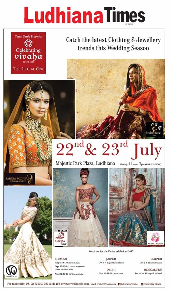 Celebrating Vivaha Featured in #LudhianaTimes for its upcoming Grand #WEDDINGEXHIBITION.  Catch the Latest trends in #CLOTHING and #JEWELLERY from the finest designers of #FASHION industry at #MajesticPark Plaza, #Ludhiana on 22nd & 23rd July.  For Queries Visit at : http://www.vivahaexb.com/ or Contact: 09811923456  #News #Clothes #Jewelry #DiamondJewellery #GoldJewellery #Bridal #Exhibition #BridalDresses #WeddingExpo #DesignerJewellery #DesingerDresses #WeddingDresses
