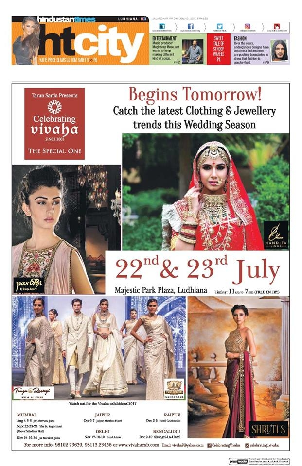 Begins Tomorrow!  Celebrating Vivaha Featured in #HindustanTimes, #Jalandhar Edition for its Grand #WEDDINGEXHIBITION in Ludhiana.  Catch the Latest trends in #CLOTHING and #JEWELLERY from the finest designers of #FASHION industry at #MajesticPark Plaza, #Ludhiana on 22nd & 23rd July.  For Queries Visit at : http://www.vivahaexb.com/ or Contact: 09811923456  #News #Clothes #Jewelry #DiamondJewellery #GoldJewellery #Bridal #Exhibition #BridalDresses #WeddingExpo #DesignerJewellery #DesingerDresses #WeddingDresses