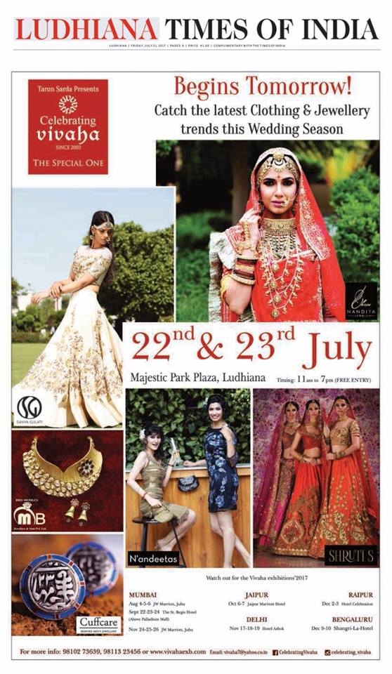 Begins Tomorrow!  Celebrating Vivaha Featured in #TimesOfIndia, Ludhiana Edition for its Grand #WEDDINGEXHIBITION in Ludhiana.  Catch the Latest trends in #CLOTHING and #JEWELLERY from the finest designers of #FASHION industry at #MajesticPark Plaza, #Ludhiana on 22nd & 23rd July.  For Queries Visit at : http://www.vivahaexb.com/ or Contact: 09811923456  #News #Clothes #Jewelry #DiamondJewellery #GoldJewellery #Bridal #Exhibition #BridalDresses #WeddingExpo #DesignerJewellery #DesingerDresses #WeddingDresses