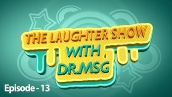 The Laughter Show With DrMSG Episode 13 must watch hahahaha
