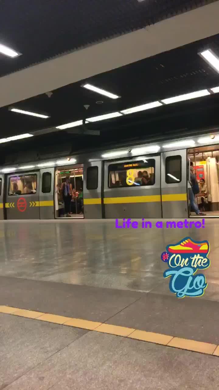 Life in a metro. Dilli ki lifeline 💯 #onthego