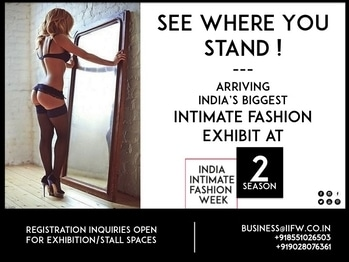 Arriving ...IIFW's Season Two with a big bang. We are inviting interesting & innovative design makers, finest lingerie creators, manufacturers, fabric creators , intimate fashion designers.  Connect with us to participate at India's biggest Intimate Fashion Exhibit & Ramp Rendezvous at India Intimate Fashion Week's Season 2.0 at  +918551026503 /+919028076361 / business@iifw.co.in #IIFW #IIFWIndia #IndiaIntimateFashionWeek #IIFWSeason2 #Lingerie #IntimateFashion #BeachWear #SwimWear #BooTheTaboo #ActiveWear #LoungeWear #IndiasFirstEver #LingerieExhibition