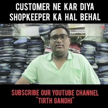 Customer ne kar diya shopkeeper ka hal behal😅 . Full Version on YouTube - Link In bio . #tirth_tg #vine #vines #shopkeeper #customer #funnyclip #desiviner #comedy #indianviners #indianviner #lol