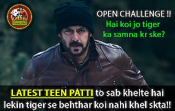 """Open Challenge to all """"Tiger Zinda h"""" Fans, Kon h jo tiger ko Latest Teen Patti Game me hra skta h?  Tag or comment that person name here...  https://goo.gl/YtoRXf  #teenpatti #teenpattigame #latestteenpatti #latestteenpattigame #ltp #indianpokergame #pokergame #3patti #3pattigame"""