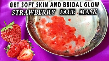 Strawberry face mask for Soft skin and Bridal Glow.  #diy #facemask #glowyskin #skincare #naturalglow #smoothskin