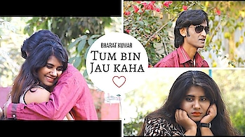 Tum Bin Jaoon Kahaan....By BHARAT KUMAR(Vocals)..KISHORE KUMAR SONGS..  New video on YouTube channel.  #ropo-love #ropsofashion #newlook #acting #youtubecreators #roposo-style #roposofever