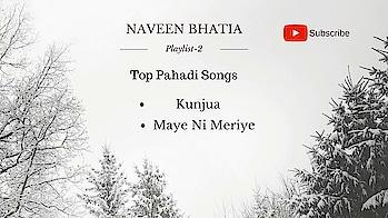 #toppahadisongs #himachaliblogger #himachalpradesh #pahadidiaries #kunjua  #mayenimeriye #mohitchauhan #fullvideosong