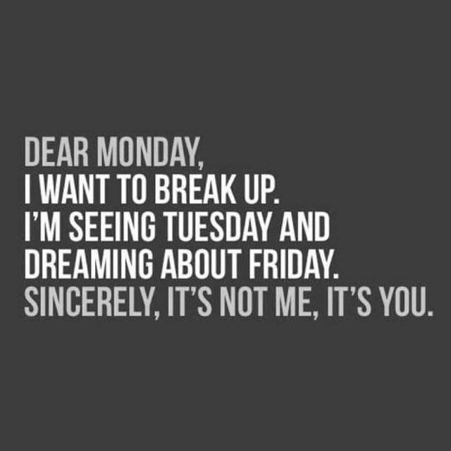 #mondayblues #monday #hahatv #dear_friends #friends #share #likeforlikealways #funnymemes #fun #funmeme #jokes #quotes #funnyquotes #lol #breakup #