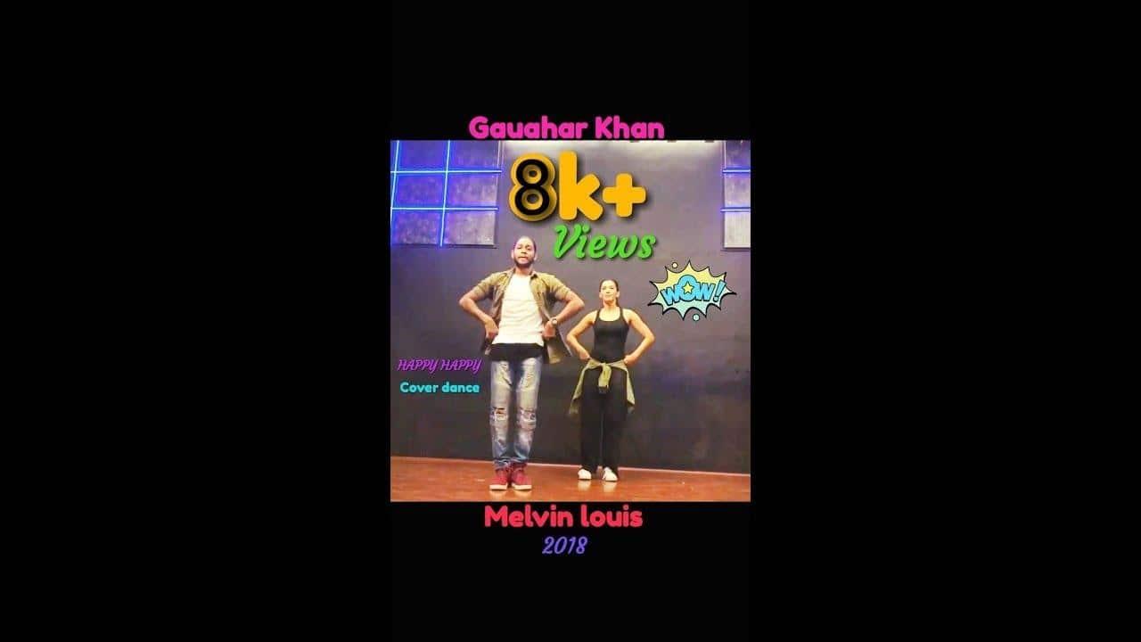 Gauhar khan | Melvinlouis | Badshah song Happy Happy  Cover Dance  | #Dance video