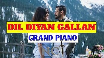 Dil diya gallon Grand Piano | Atif Aslam | Tiger Zinda Hai | NCT : NO COPYRIGHT TRACKS