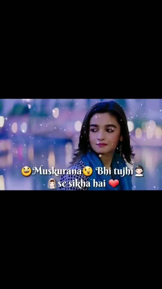 Muskurana#bhi#tujhi#se#sikha#he