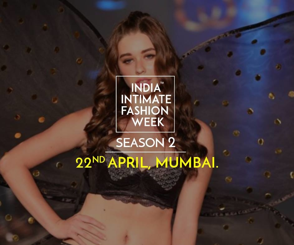 Participate. Tie-up. Sponsor. Join us at IIFW's Season 2 on 22nd April. Contact Us to discuss- business@iifw.co.in or call us at +918551026503 / +919028076361  #IIFW #Season2 #IndiaIntimateFashionWeek #IntimateWear #Lingerie
