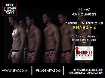Team IIFW announces Model Auditions Phase - 2 for another pool of models for IIFW Season 2.0 Models who missed the chance to attend the Phase -1 auditions can now have a chance to show up their ramp skills. Limited Entries. Only Lingerie, Bikini , Swim Wear Models can apply. Both Indian & International Models can attend the auditions.  Venue : INIFD Bandra, Campus, MET, 7th Floor, Next to Lilavati Hospital. Timing : 10 am - 1 pm  Get in touch with Ms Anjali for further details : +919028076361  / iifw2016@gmail.com #IIFW #ModelAuditions #IndiaIntimateFashionWeeks #MUmbai #Models #Lingerie #BeachWear #BIkiniModels
