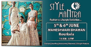And Yes.. Rourkela beauties we are back to your city again after a bang-on response on our previous event. Yet another exhibition with more exciting collection to shop and fillip your bags with Apparels, Fashion Accessories, Footwear, Couture and much more. Hurry and grab the finest collections at Style Mantra Exhibitions. #stylemantra #fashion #lifestyleexhibition #accessories #apperal #rourkela #odisha #style #mantra