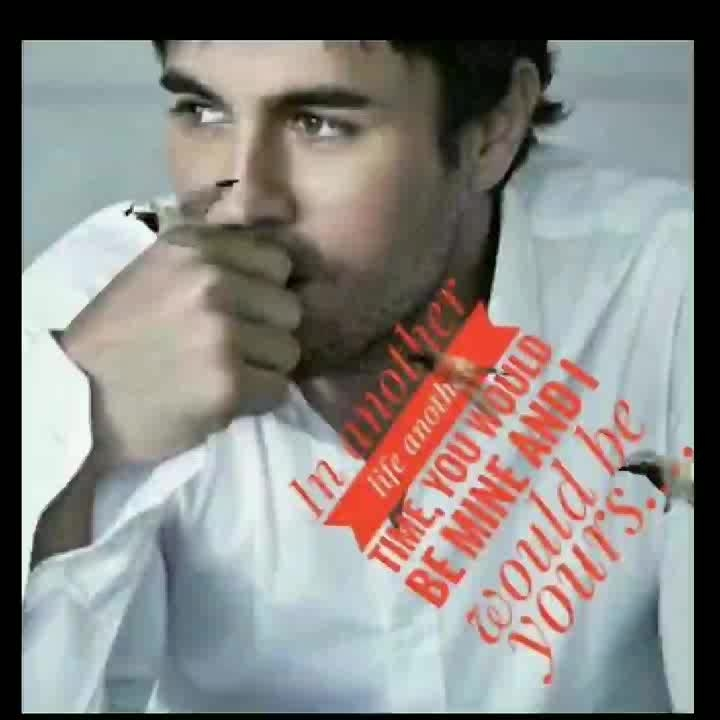 Enrique i have looked at you in millions of way and i have loved you in each......😍💕💞💕💞 #Te Amo #Fue un flechazo