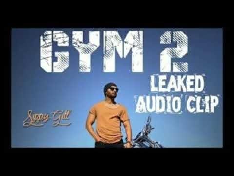 GYM 2 Sippy Gill(Leaked Audio) | Deep Jandu | New Punjabi Song 2018 latest new