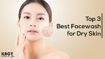 Choosing face wash for dry skin can be really tricky.😥 Don't worry; team kacy is here with Top 3 best face wash for dry skin under 199/- https://kacyworld.com/face-wash-for-dry-skin/ #kacy #kacyworld #kacyblog #dryskinremedies #facewash