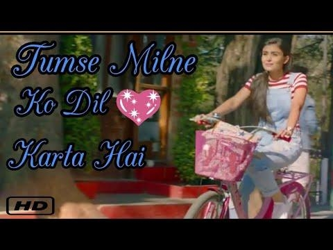 "SUBSCRIBE our Channel ""Whatsapp Status Alert""  on YouTube Tumse Milne Ko #Dil Karta Hai Song Status 