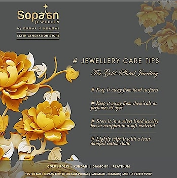 #Tipoftheday Take care of your Gold-Plated Jewellery with our #JewelleryCareTips..! . Link: https://bit.ly/2HLvsMl . #SopaanJeweller #roposo #JewelleryCare #luxury #GoldPlated #WeddingJewellery#Pearls #roposodiaries  #GemStone #Kundan #Diamond#GoldJewellery  #KumarNikkamal#KundanPolki  #Platinum #Gold #Necklace #TraditionalJewellery #Sopaan #Ludhiana #Tipoftheday