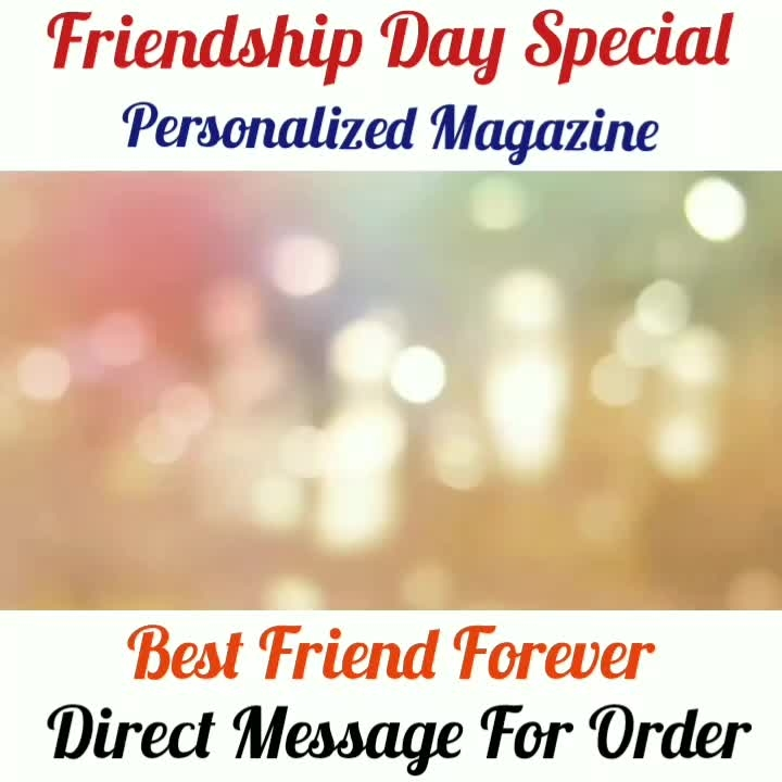 Booking Now FRIENDSHIP DAY SPECIAL❣️💖 Personalized Magazine❣️ 🎁 4 Page 8 Side And 8 Page 16 Side Available Direct Message For Order @photo_art_store @gifts_shopping_time  @gift_online_store  @personalized_magazine Special🎁🎁🎁🎁🎁😘 😍SPECIAL PERSON😍 Keep Ordering😍😍 Birthday Couple Friendship Family Anniversary 😍😍 😍 DM for Order . #surprises #specialgift #happybirthday #birthdaygift #birthdaygifts #customisedgifts #uniquegifts #giftsforher #giftsforhim #giftsforcouple #personalisedcards #greetingcards #mosaicstories #colorful#memories #moments #friends  #birthday #anniversary #weddings #gifts #customized #personalized  #photo_art_store #gifts_shopping_time  #gift_online_store  #personalized_magazine