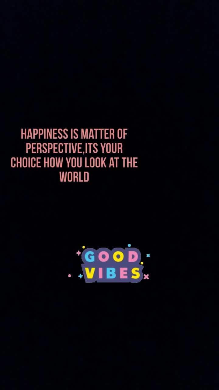 #goodvibes
