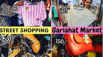 Gariyahat Street Shopping part1 | New Collection | affordable market | Indian Vlogger #streetstylestore #streetshopping #gariahat #kolkatafashionblogger #kolkatayoutuber