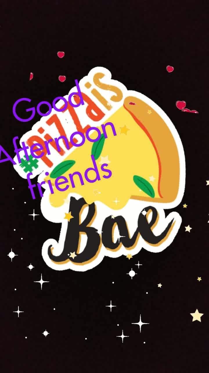 Gud afternoon friends  #pizzaisbae #hearts #glitter #stars
